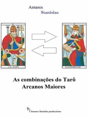 cover image of As Combinações Do Tarô Arcanos Maiores