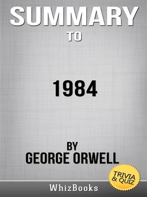 cover image of Summary of 1984 by George Orwell (Trivia/Quiz Reads)