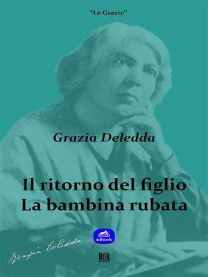 cover image of Il ritorno del figlio