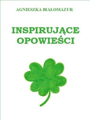 cover image of Inspirujące opowieści
