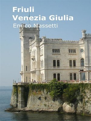cover image of Friuli Venezia Giulia