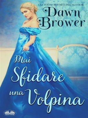 cover image of Mai Sfidare Una Volpina