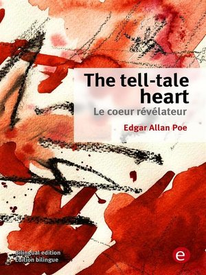 cover image of The tell-tale heart/Le coeur révélateur
