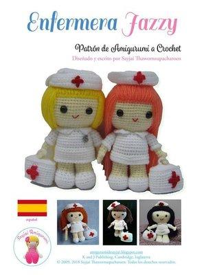 cover image of Enfermera Jazzy, Patrón de Amigurumi a Crochet