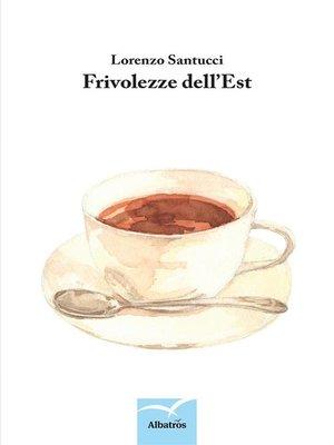 cover image of Frivolezze dell'Est
