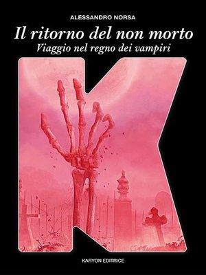 cover image of Il ritorno del non morto