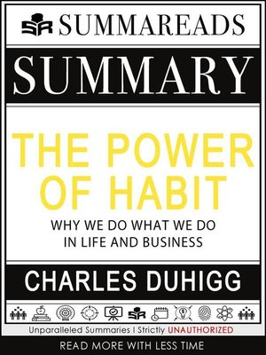 cover image of Summary of the Power of Habit--Why We Do What We Do in Life and Business by Charles Duhigg