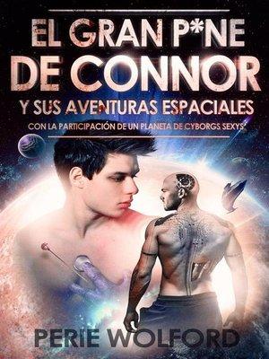 cover image of El Gran P*ne De Connor Y Sus Aventuras Espaciales