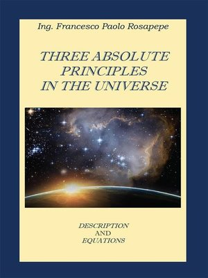 cover image of Three Absolute principles in the Universe