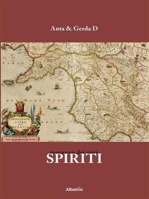 cover image of Romanzo dei miei Spiriti