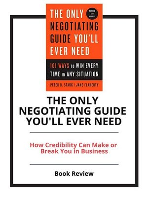 cover image of The Only Negotiating Guide You'll Ever Need
