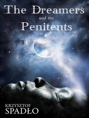 cover image of The Dreamers and the Panitents