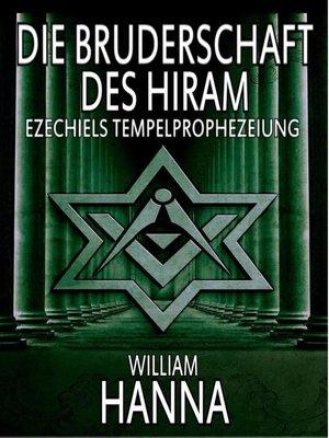 cover image of Die Bruderschaft des Hiram--Ezechiels Tempelprophezeiung