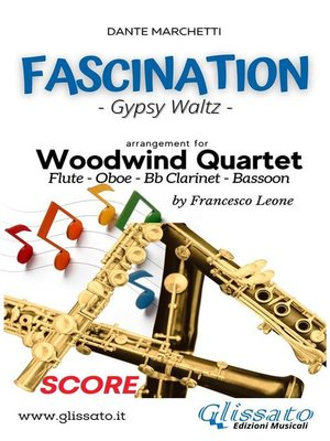 cover image of Fascination--Woodwind Quartet (SCORE)