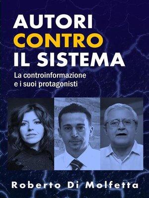 cover image of Autori contro il Sistema