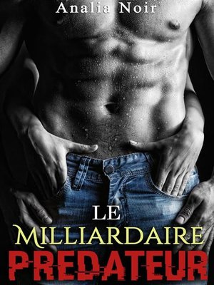 cover image of Le Milliardaire Prédateur