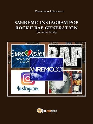 cover image of Sanremo, pop, Instagram e rock e rap generation. Ediz. hindi