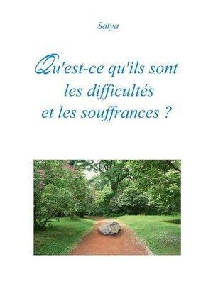 cover image of Qu'est-ce qu'ils sont les difficultés et les souffrances ?