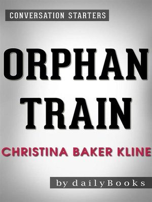 cover image of Orphan Train--A Novel by Christina Baker Kline
