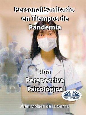 cover image of Personal Sanitario En Tiempos De Pandemia Una Perspectiva Psicologica