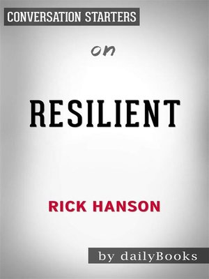 cover image of Resilient--by Rick Hanson | Conversation Starters