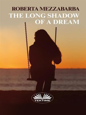 cover image of The Long Shadow of a Dream