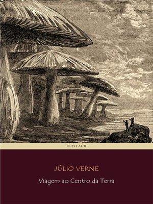 cover image of Viagem ao Centro da Terra