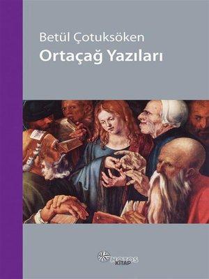 cover image of Ortaçağ Yazıları