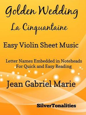 cover image of Golden Wedding La Cinquantaine Easy Violin Sheet Music