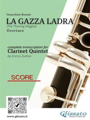 cover image of La Gazza Ladra--Clarinet Quintet score & parts