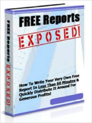 cover image of Free Reports Exposed!