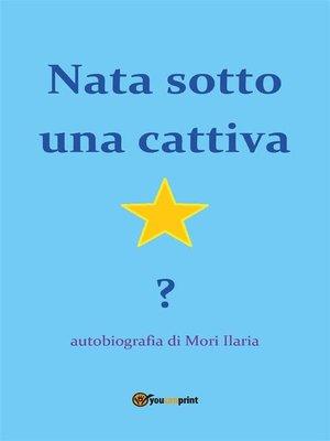 cover image of Nata sotto una cattiva stella?