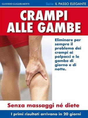 cover image of Crampi alle gambe--Come risolvere