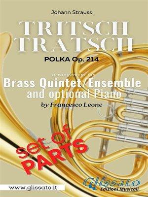 """cover image of """"Tritsch-Tratsch Polka"""" Brass quintet/ensemble and opt.Piano (parts)"""