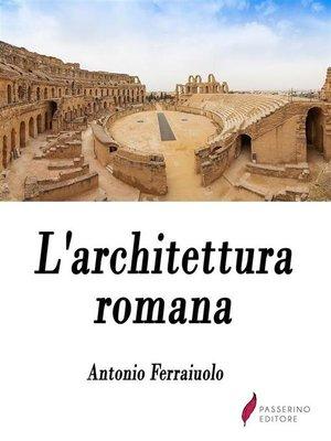 cover image of L'architettura romana