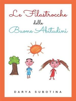 cover image of Le filastrocche delle buone abitudini