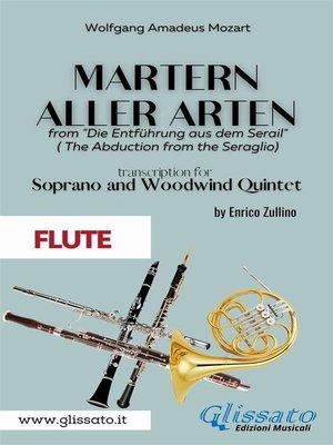 cover image of Martern aller Arten--Soprano and Woodwind Quintet (Flute)