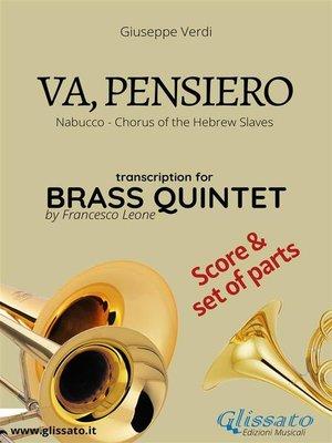 cover image of Va, pensiero--Brass Quintet score & parts