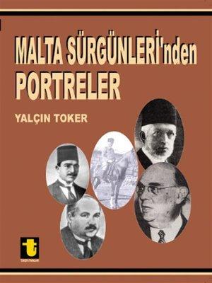 cover image of Malta Sürgünleri'nden Portreler