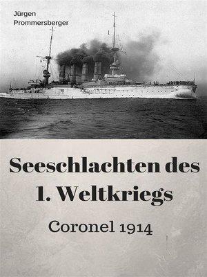 cover image of Seeschlachten des 1. Weltkriegs--Coronel