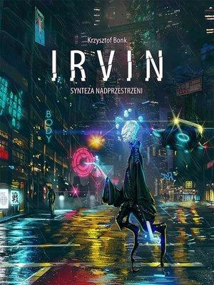 cover image of Irvin. Synteza nadprzestrzeni