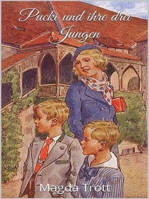 cover image of Pucki und ihre drei Jungen (Illustrierte Ausgabe)