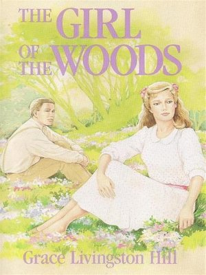 cover image of The Girl of the Woods