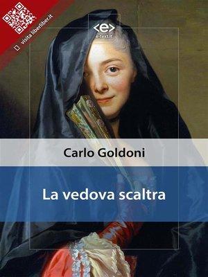 cover image of La vedova scaltra