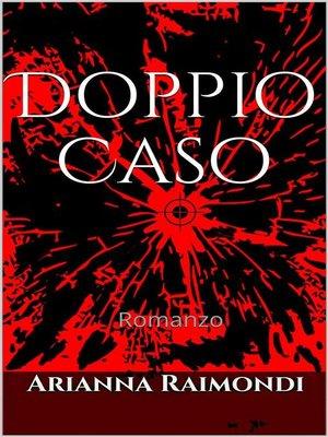 cover image of Doppio Caso