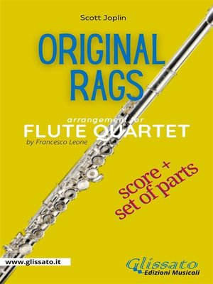 cover image of Original rags--Flute Quartet score & parts