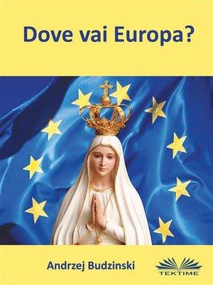 cover image of Dove Vai Europa?