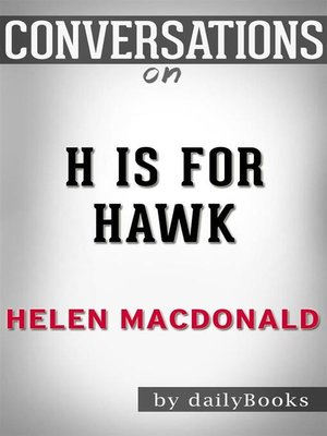 cover image of H Is for Hawk--byHelen Macdonald | Conversation Starters