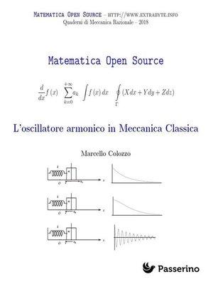 cover image of L'oscillatore armonico in meccanica classica