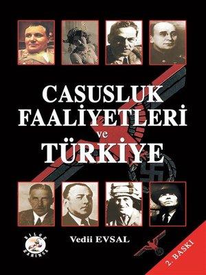 cover image of Casusluk Faaliyetleri ve Türkiye